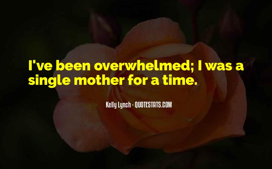 Overwhelmed Mother Quotes #1283153