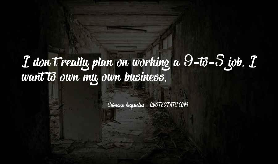 Own A Business Quotes #122191
