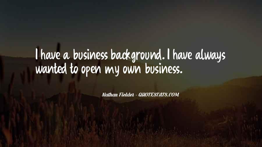 Own A Business Quotes #410147