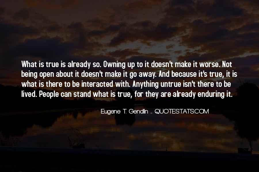 Owning Up To The Truth Quotes #1631554