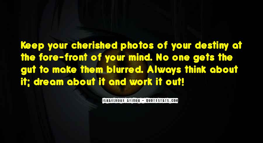 Quotes About Blurred Photos #1801038