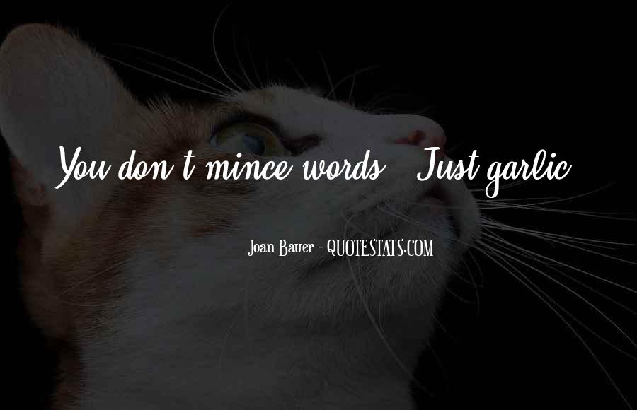 Quotes About Bluntness #1328936