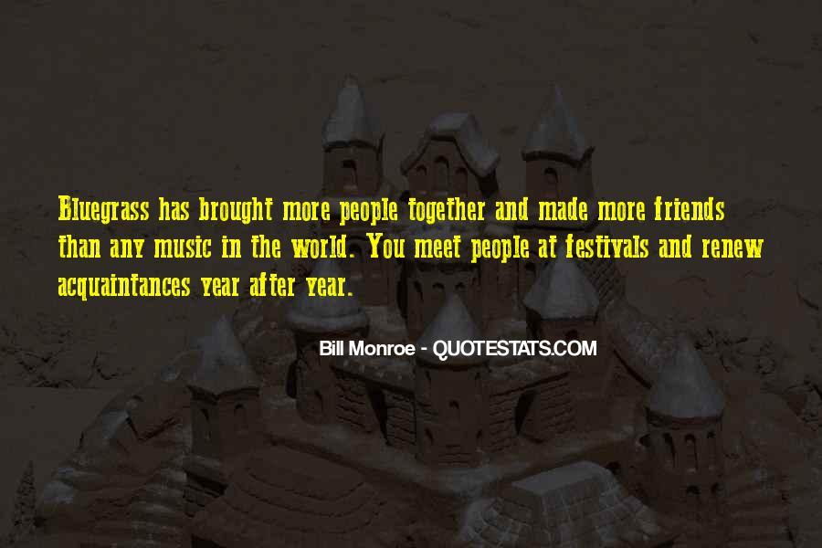 Quotes About Bluegrass Music #1141784