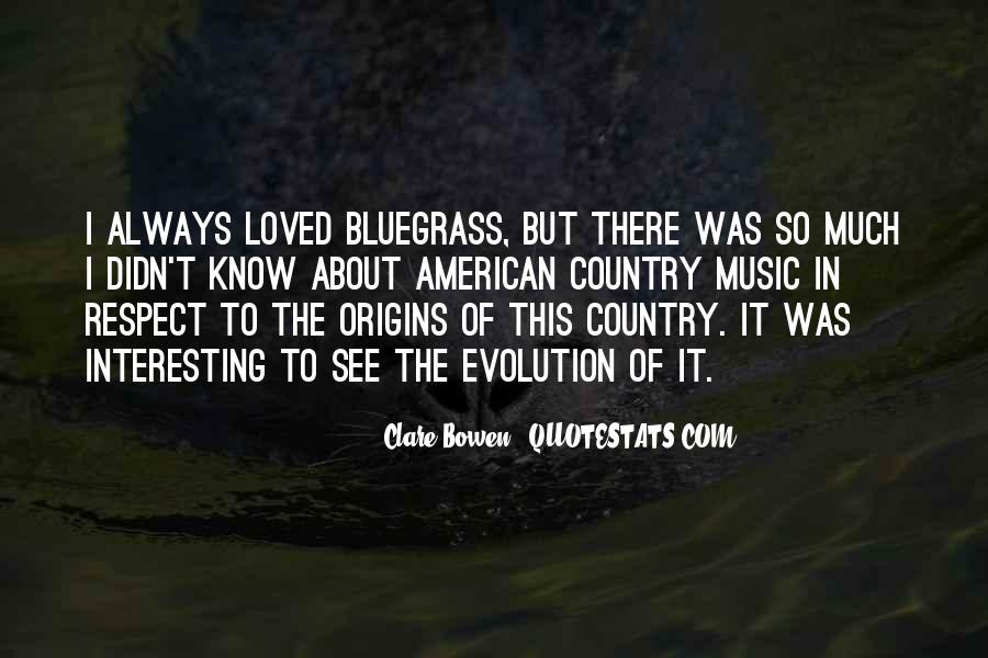 Quotes About Bluegrass Music #164687