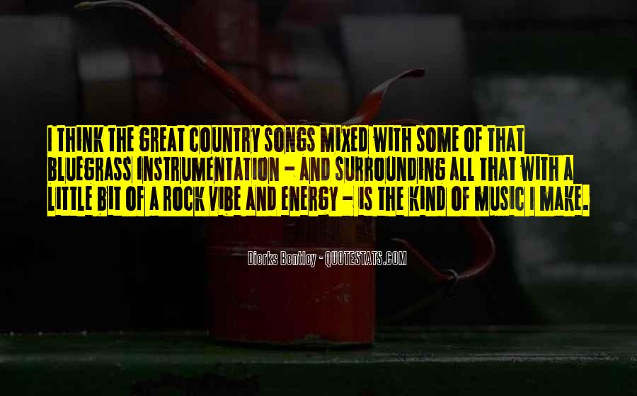 Quotes About Bluegrass Music #1698998