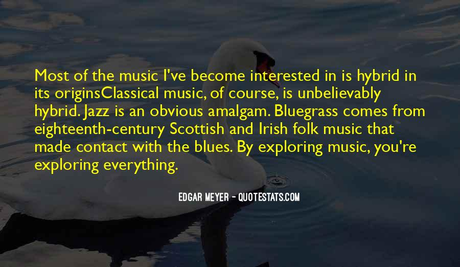Quotes About Bluegrass Music #320364