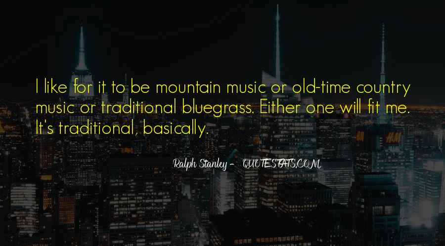Quotes About Bluegrass Music #332412