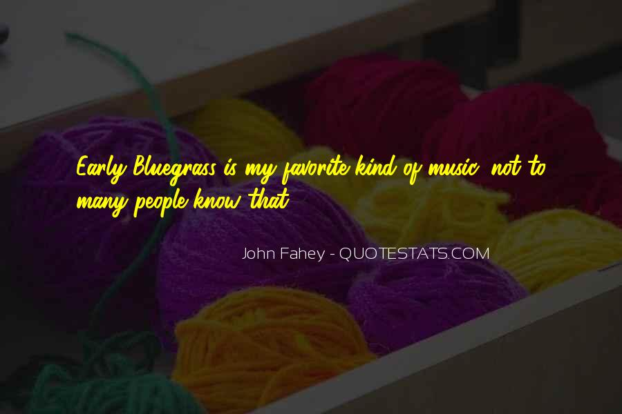 Quotes About Bluegrass Music #340424