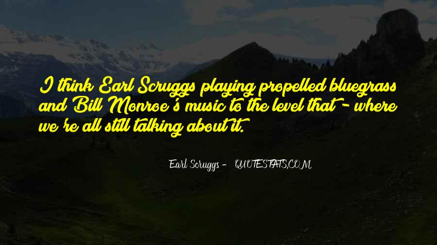 Quotes About Bluegrass Music #647128
