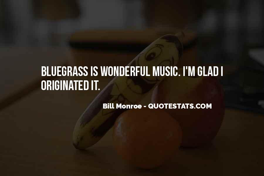 Quotes About Bluegrass Music #909795
