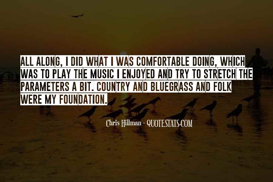 Quotes About Bluegrass Music #971883