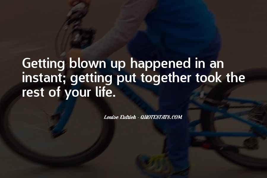 Quotes About Blown #164090