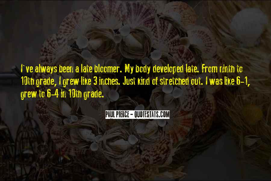 Quotes About Bloomer #1048851
