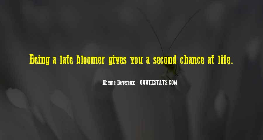 Quotes About Bloomer #1175379
