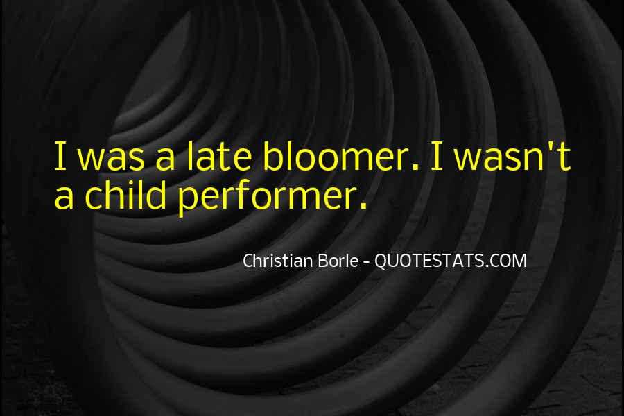 Quotes About Bloomer #134065