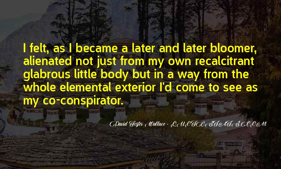 Quotes About Bloomer #1353285