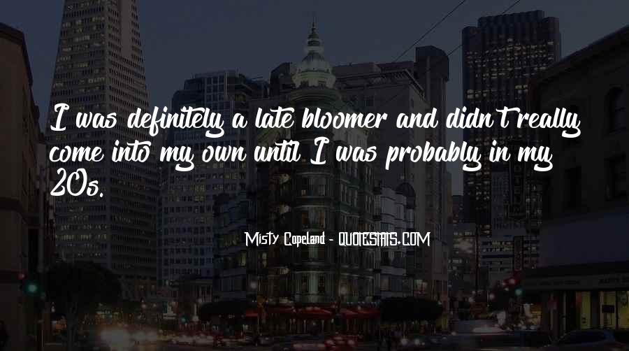 Quotes About Bloomer #22352