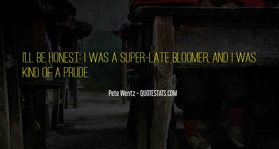 Quotes About Bloomer #463973