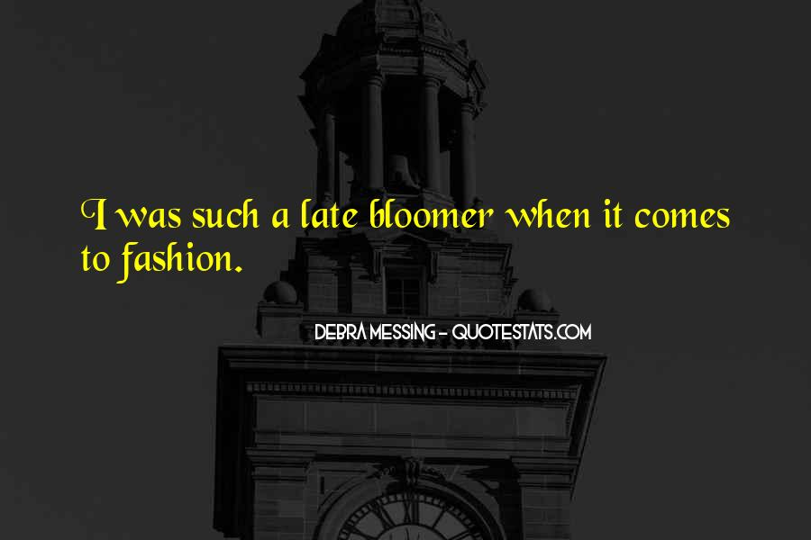 Quotes About Bloomer #504397