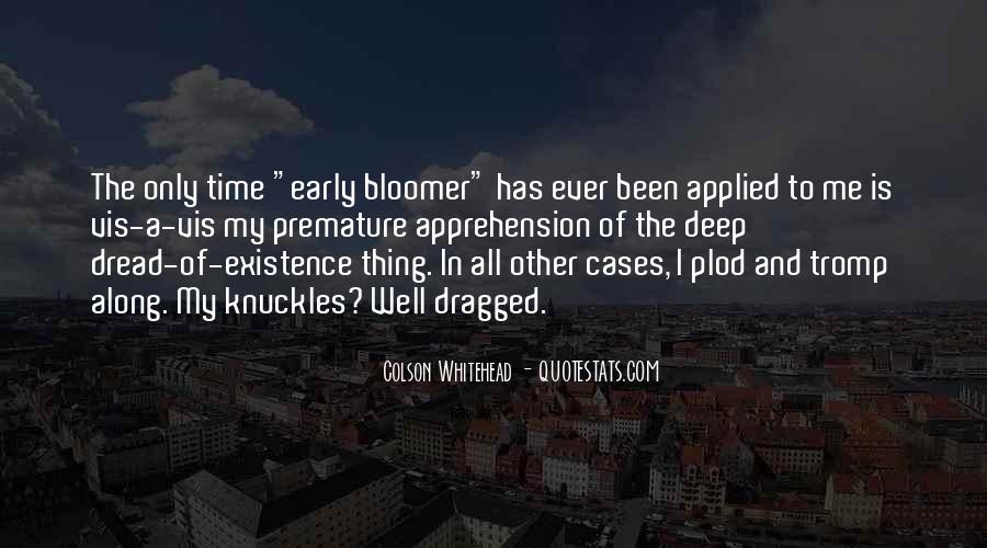 Quotes About Bloomer #742870
