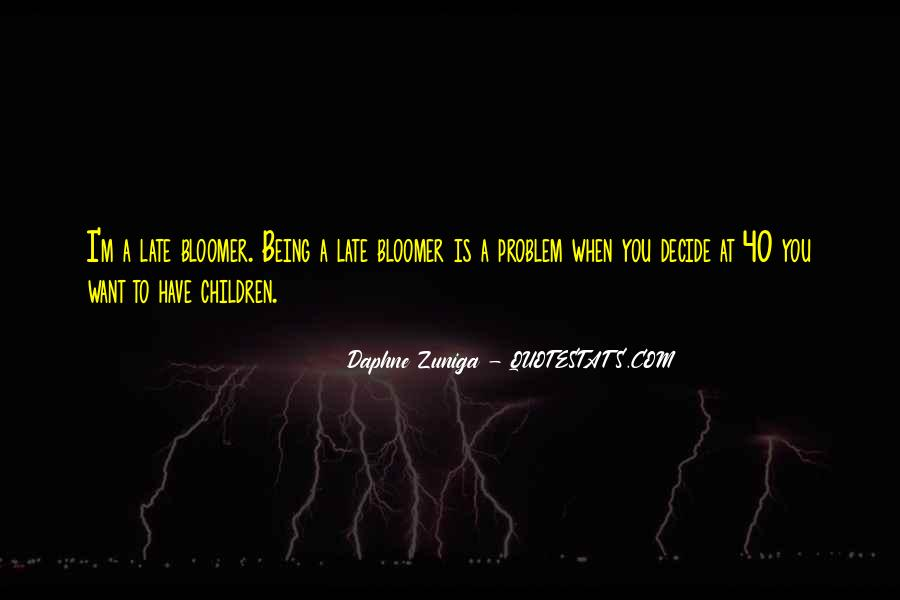 Quotes About Bloomer #825889