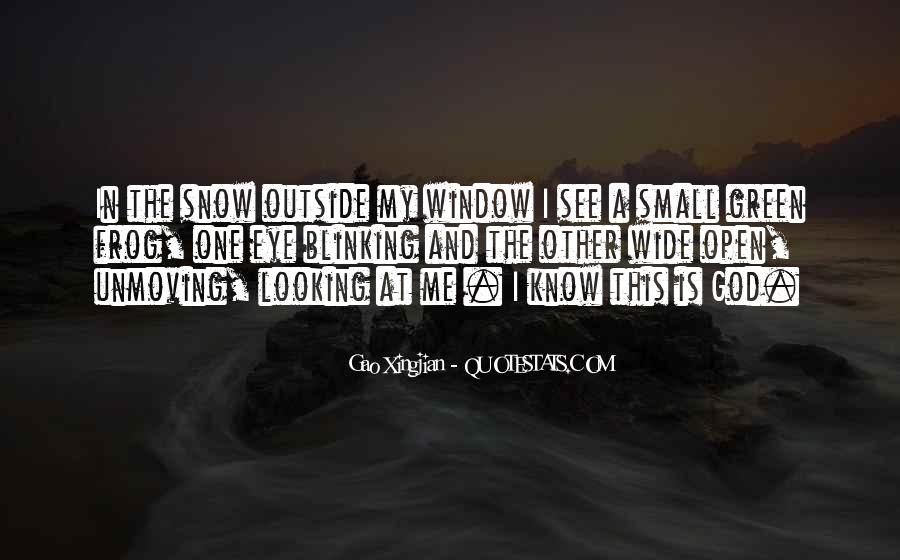 Quotes About Unmoving #420217