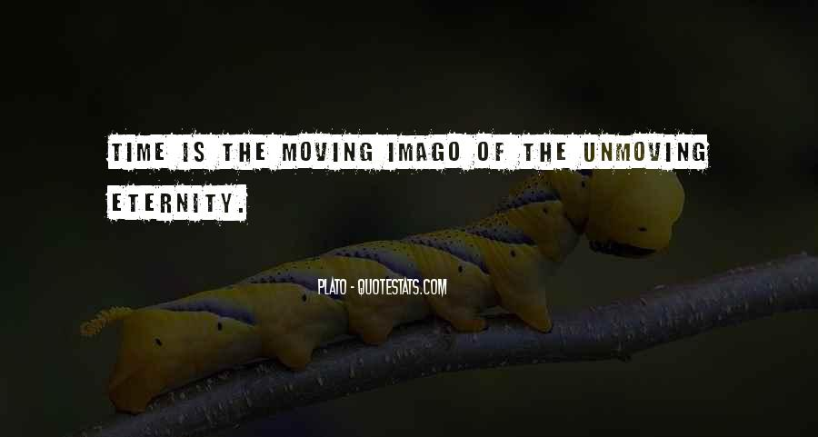 Quotes About Unmoving #783821