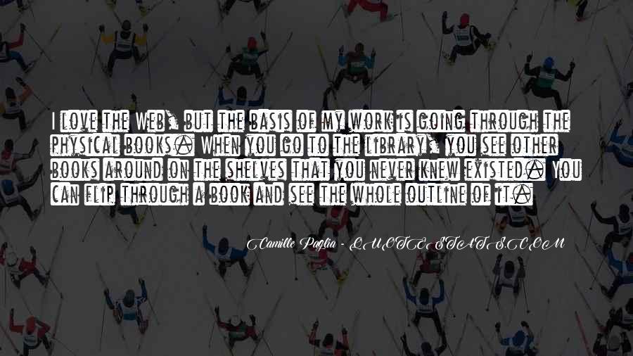 Paglia Camille Quotes #354713