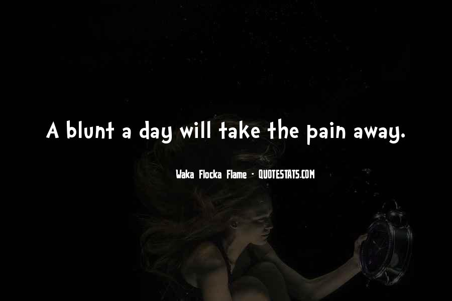 Pain Away Quotes #112174