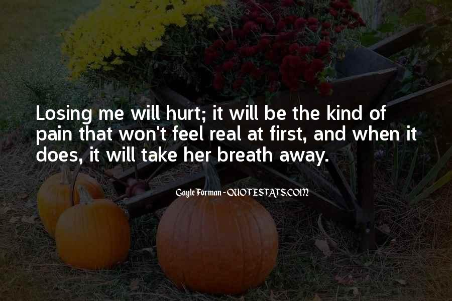 Pain Away Quotes #127676
