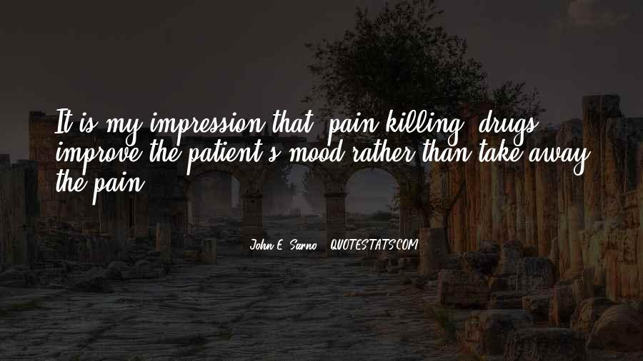 Pain Away Quotes #188300