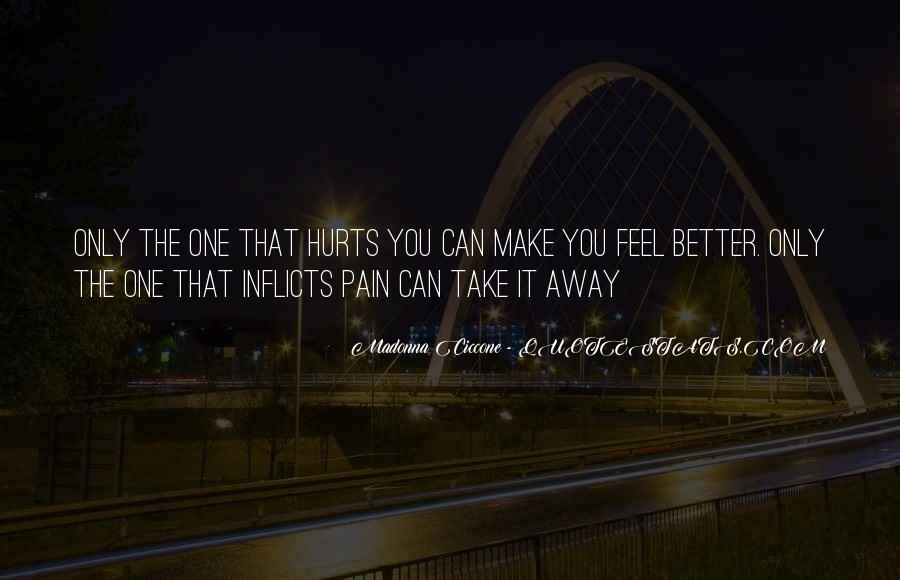 Pain Away Quotes #418026