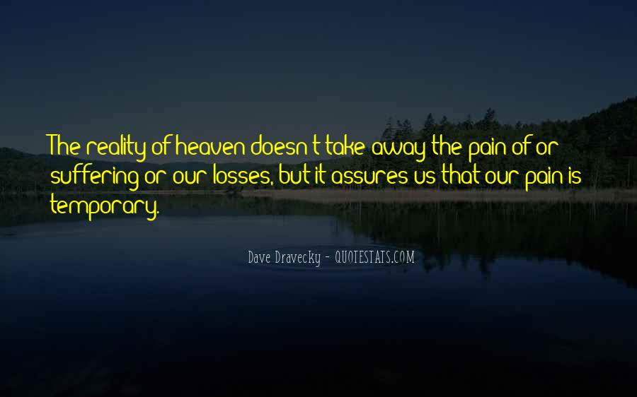Pain Doesn't Go Away Quotes #939464