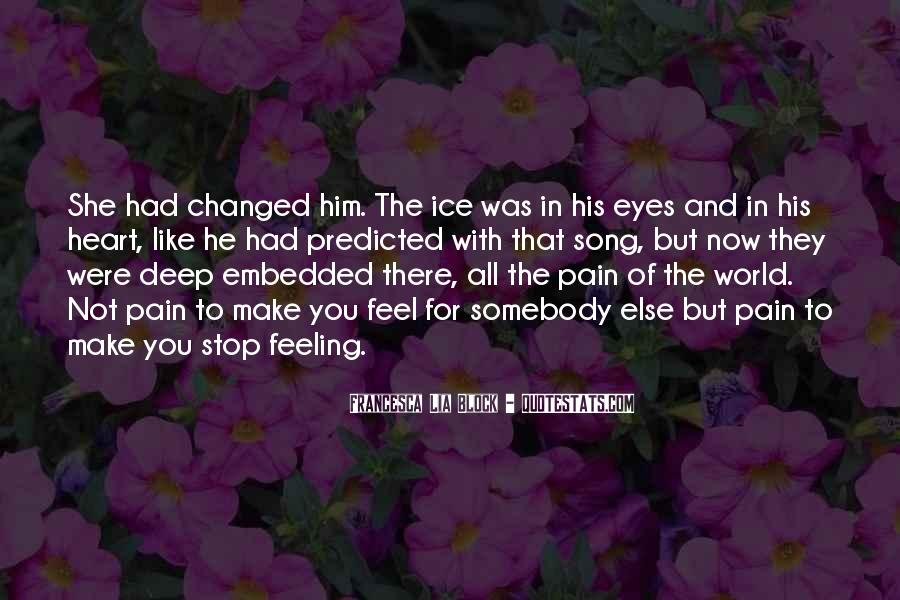 Pain In His Eyes Quotes #1036345