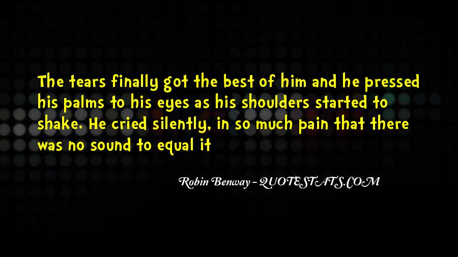 Pain In His Eyes Quotes #1050556