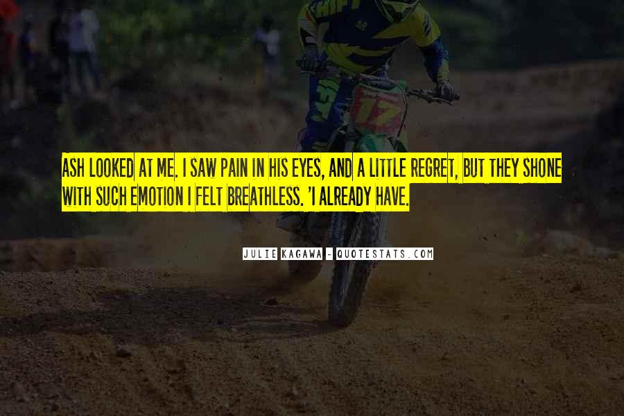 Pain In His Eyes Quotes #1114494