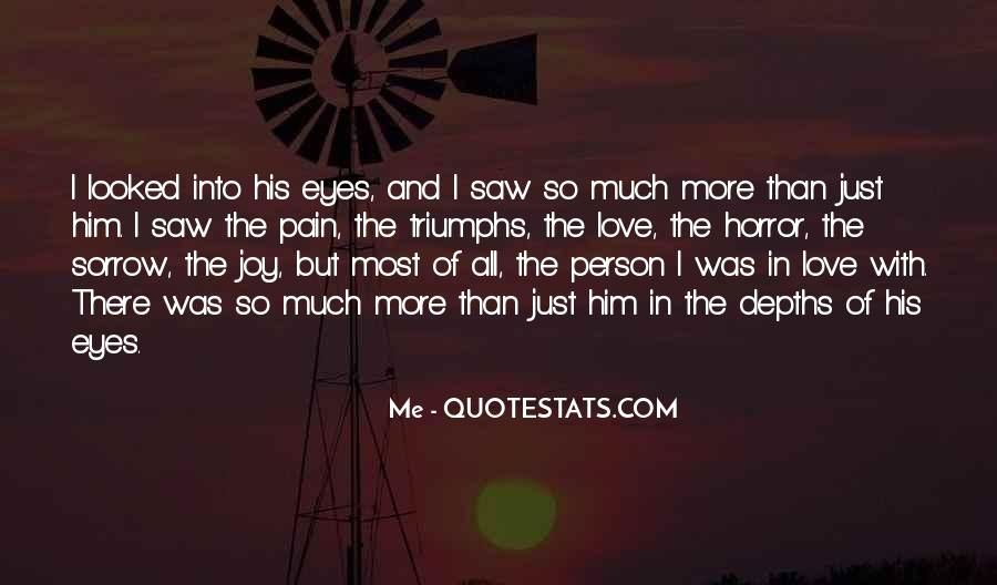 Pain In His Eyes Quotes #1289649