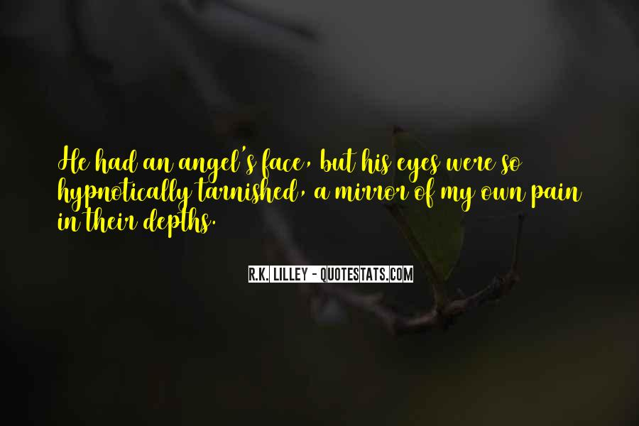 Pain In His Eyes Quotes #1311198