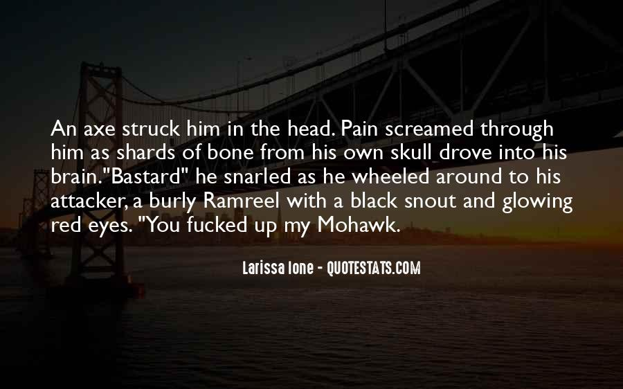 Pain In His Eyes Quotes #903707