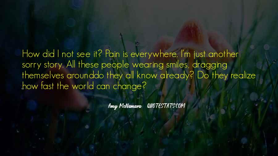 Pain Is All I Know Quotes #1103991
