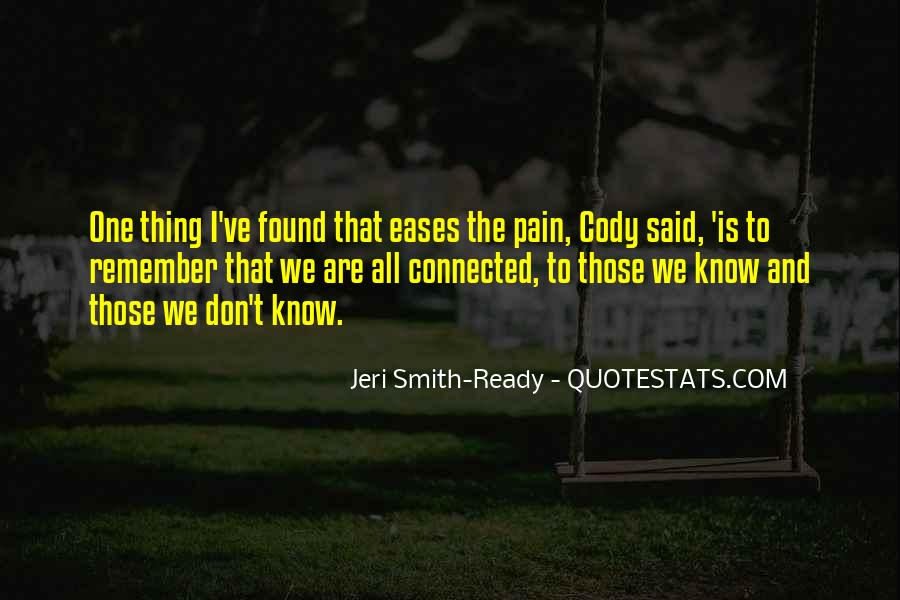 Pain Is All I Know Quotes #134539