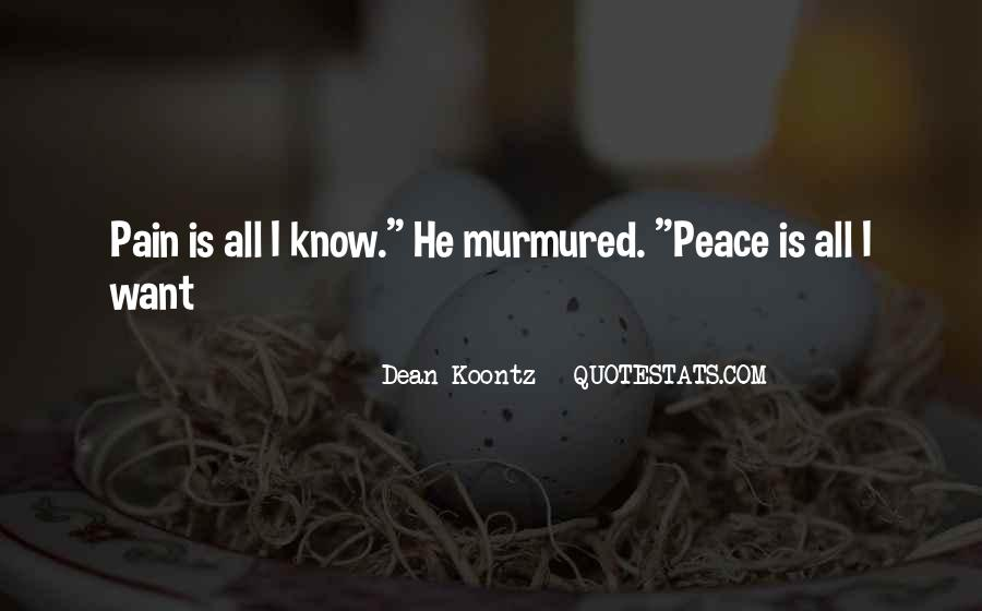 Pain Is All I Know Quotes #1383534
