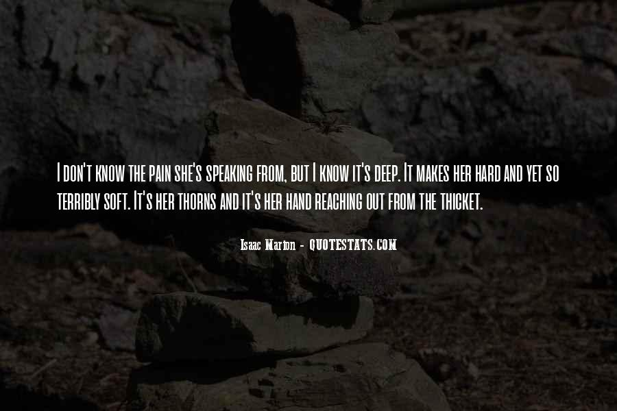 Pain So Deep Quotes #140782