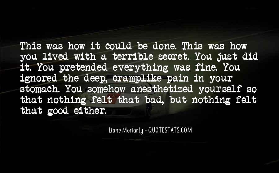 Pain So Deep Quotes #618316