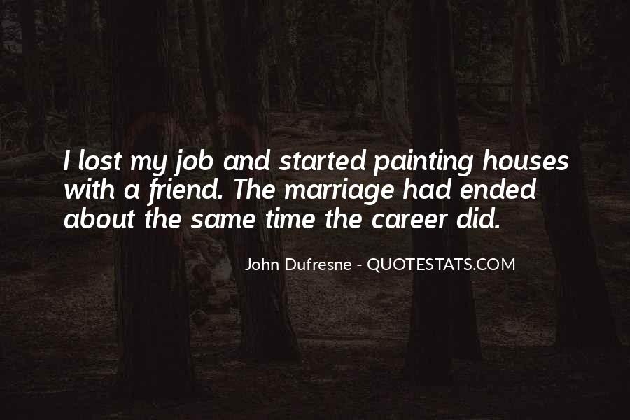 Painting Houses Quotes #1672685