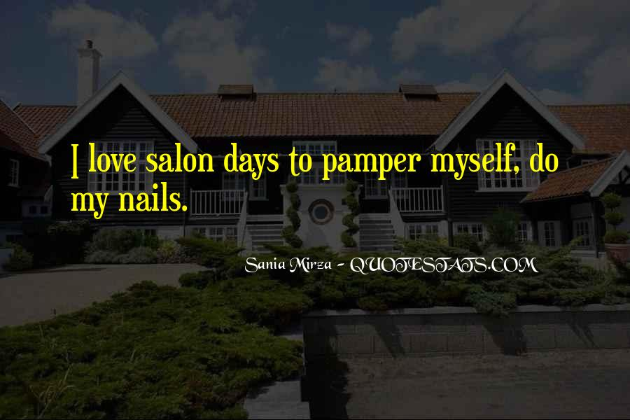 Pamper Self Quotes #1290498
