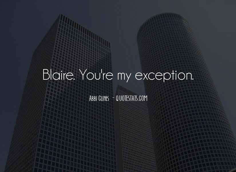 Quotes About Blaire #39316