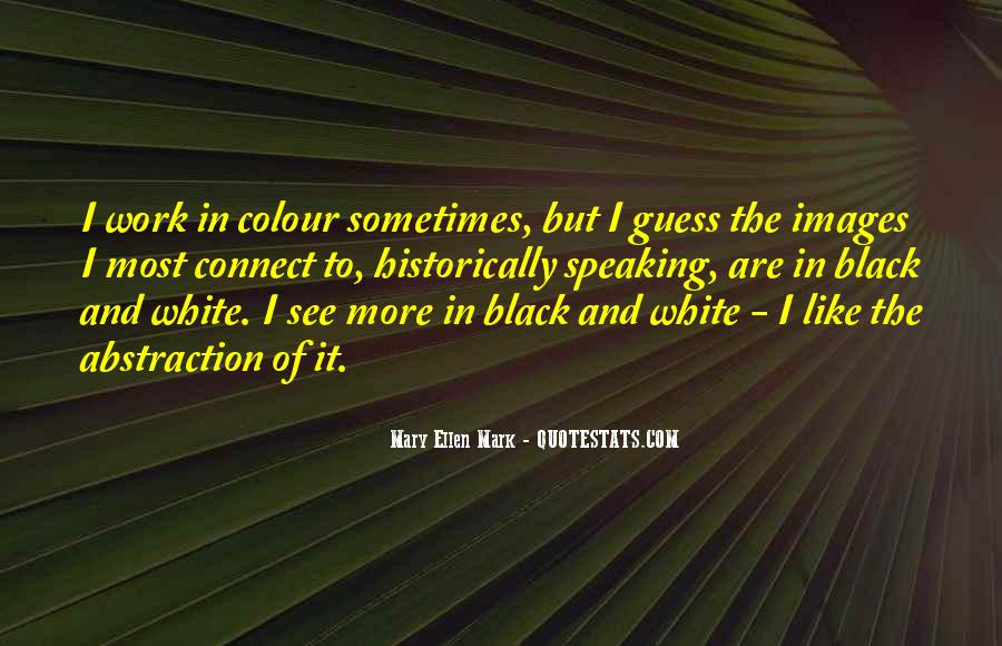 Quotes About Black And White Images #293649