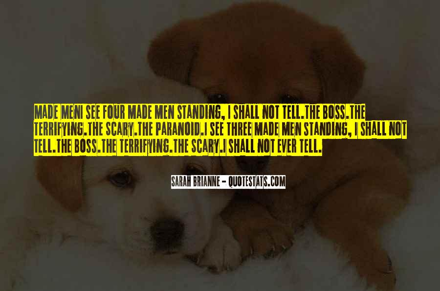 Top 10 Paranoid Boss Quotes Famous Quotes Sayings About
