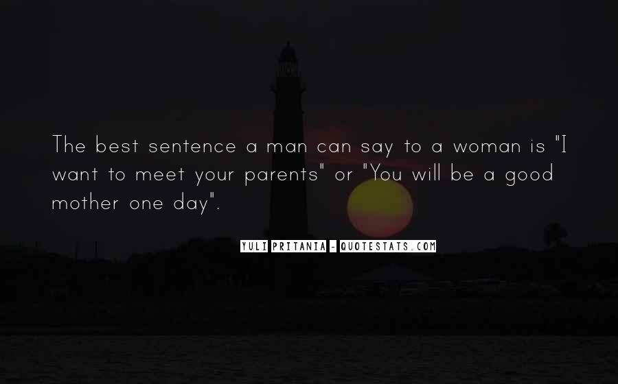 Parents Meet Quotes #1206266